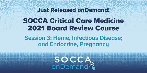 SOCCA Critical Care Medicine Board Review Course